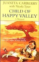 Child of Happy Valley