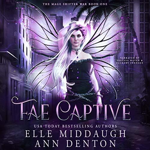 Fae Captive Audiobook By Elle Middaugh, Ann Denton cover art