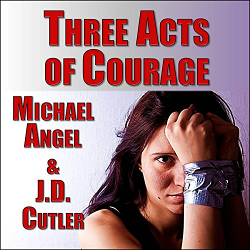 Three Acts of Courage cover art