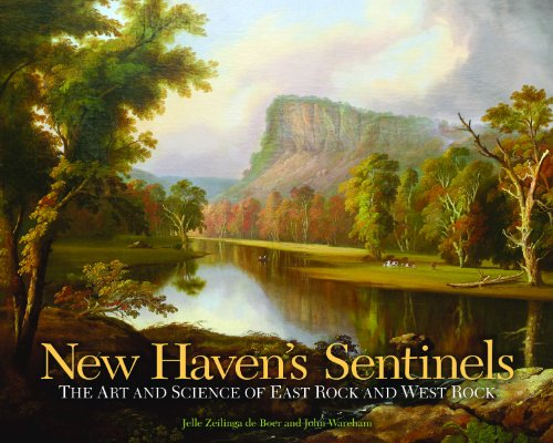 New Haven's Sentinels: The Art and Science of East Rock and West Rock (The Driftless Connecticut Series) (English Edition)