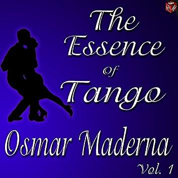The Essence of Tango: Osmar Maderna, Vol. 1