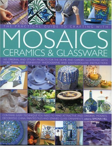 Price comparison product image Practical Guide to Crafting with Mosaics,  Ceramics & Glassware