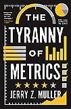 The Tyranny of Metrics (English Edition) - Format Kindle - 9780691191263 - 12,54 €