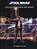 Galactic Campaign Guide (Star Wars Roleplaying Game)
