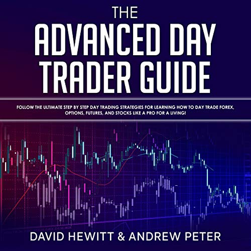 The Advanced Day Trader Guide audiobook cover art