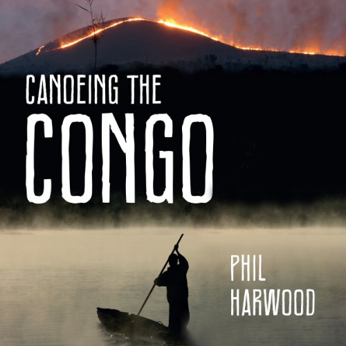 Canoeing The Congo audiobook cover art