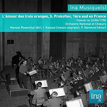 L'Amour des trois oranges, S. Prokofiev, 1ère aud en France, Concert du 26/06/1958, Orchestre National et Chœurs de la RTF, Manuel Rosenthal (dir), I. Kolassi (mezzo-soprano), P. Derenne (ténor)