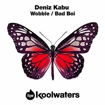 Wobble / Bad Boi
