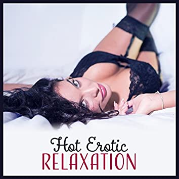 Hot Erotic Relaxation: Sensual Latino, Slow Lap Dance, Summer Lovers, Tropical Cocktail Party