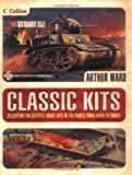 Classic Kits - Collecting The Greatest Model Kits In The World From Airfix To Tamiya