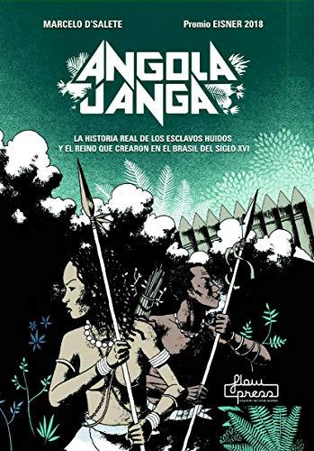 Angola Janga: La historia real de los esclavos huidos y el reino que crearon en el Brasil del siglo XVI