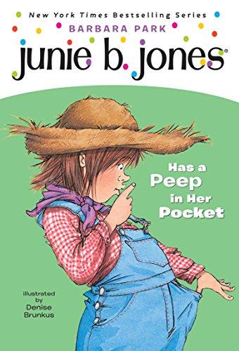 Junie B. Jones #15: Junie B. Jones Has a Peep in Her Pocketの詳細を見る