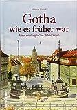 Rund 150 Bilder zeigen Alt-Gotha in Farbe. Die Bilderreise von 1900 bis 1940 erinnert an das frühere Leben der Menschen in Gotha zwischen Arbeit und Freizeit. (Sutton Archivbilder)