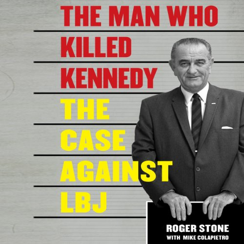 The Man Who Killed Kennedy audiobook cover art