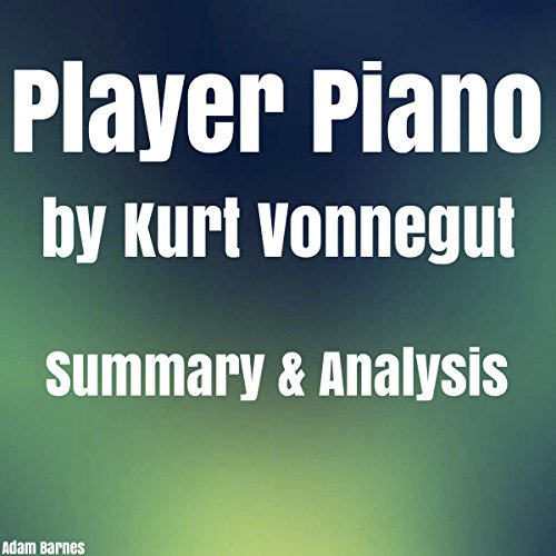 Player Piano by Kurt Vonnegut Summary & Analysis audiobook cover art