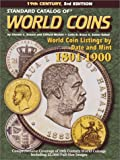 Standard Catalog of World Coins: 1801-1900 (STANDARD CATALOG OF WORLD COINS 19TH CENTURY EDITION 1801-1900)