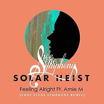 Feeling Alright (feat. Amie M)