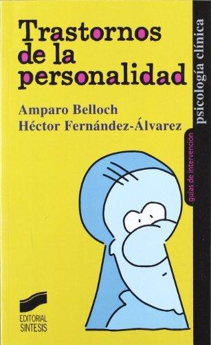 Trastornos de la personalidad (Psicología clínica. Guías de intervención nº 9)