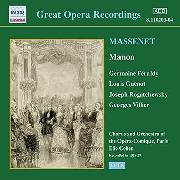 Massenet: Manon (Feraldy / Opera-Comique) (1928-1929)