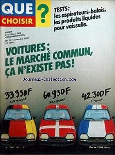 QUE CHOISIR [No 167] du 01/11/1981 – TESTS – LES ASPIRATEURS-BALAIS –..