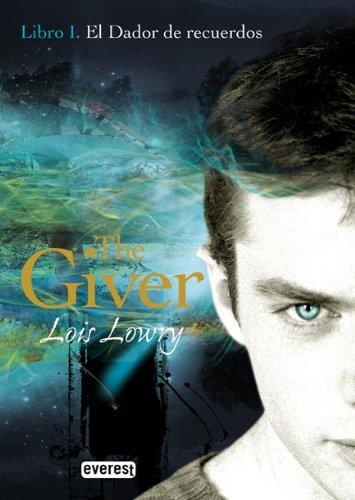 El Dador de Recuerdos. Libro I. The Giver