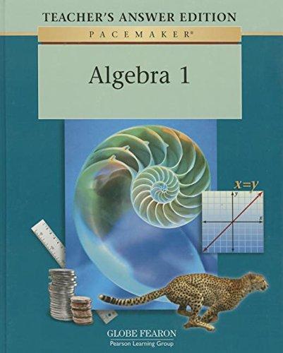 Algebra 1, Teacher's Answer Edition (Pacemaker series)