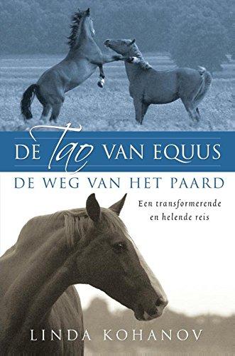 De Tao van Equus: de weg van het paard; een transformerende en helende reis