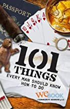Best 101 things every man should know how to do Reviews