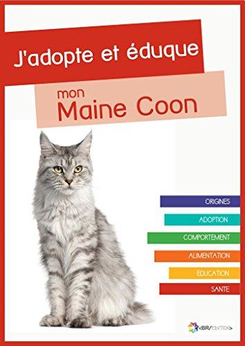 J Adopte Et Eduque Mon Maine Coon Origines Adoption Comportement Alimentation Education Et Sante Du Maine Coon French Edition Kindle Edition By Chat Rue Du Crafts Hobbies Home Kindle Ebooks