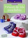 Crea Con Patrones. Patucos De Tela Para Bebés - Número 3