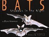 Bats - Shadows In The Night