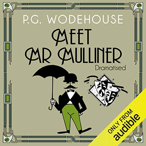 Meet Mr Mulliner (Dramatised) cover art