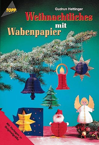 Weihnachtliches mit Wabenpapier