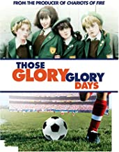 Those Glory, Glory Days