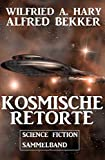 Kosmische Retorte: Science Fiction Sammelband