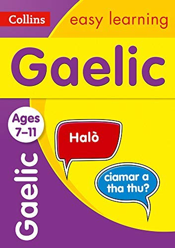 Easy Learning Gaelic Age 7-11: Ideal for learning at home (Collins Easy Learning Primary Languages) (English Edition)