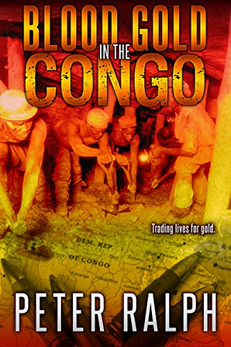 Book: Blood Gold in the Congo by Peter Ralph