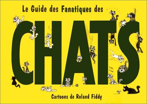 fanatiques des chats (GUID DES FANATI)