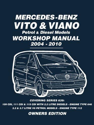 puissant Manuel d'atelier des modèles essence et diesel Mercedes-Benz Vite & Viano 2004-2010: Manuel de réparation