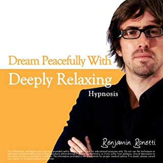 Dreaming Peacefully with Deeply Relaxing Hypnosis audiobook cover art