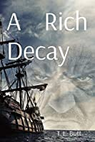 A Rich Decay