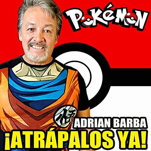 "Atrápalos Ya! (From ""Pokemon"")"