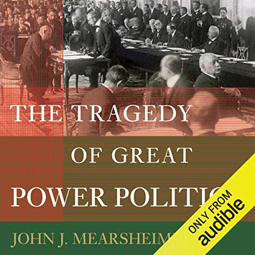The Tragedy of Great Power Politics cover art