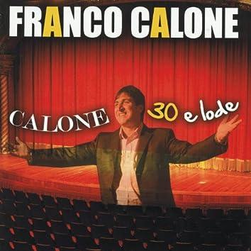 Calone 30 e lode (Best Classic Neapolitan Songs Live)