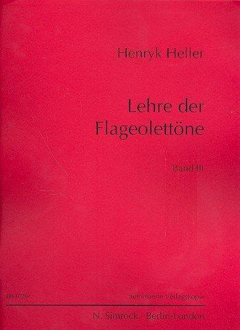 Lehre der Flageolet-Töne Band 3: für Violine