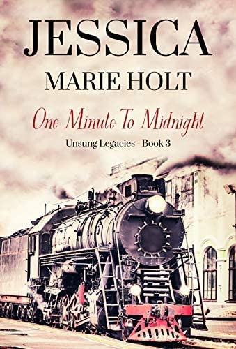 One Minute to Midnight Unsung Legacies Book 3 product image