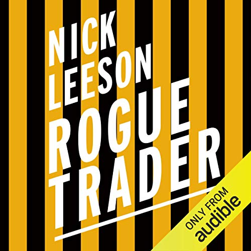 Rogue Trader Audiobook By Nick Leeson cover art
