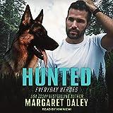 Hunted: Everyday Heroes Series, Book 1 - Margaret Daley