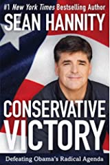Conservative Victory: Defeating Obama's Radical Agenda Kindle Edition