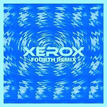 Xerox (Fourth Remix)